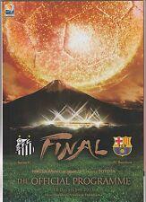 Orig.PRG  FIFA Club World Cup JAPAN 2011 FINAL SANTOS FC - FC BARCELONA ! RARITY