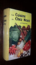 LA CUISINE DE CHEZ NOUS - Odette Dory 1956