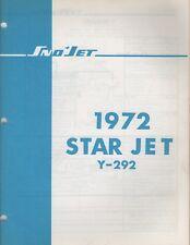 1972 SNO-JET SNOWMOBILE STAR JET Y-292 MODELS PARTS MANUAL P/N 209292 (570)