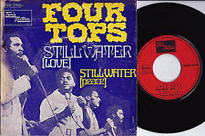 """FOUR TOPS Still water FRENCH Orig 7"""" w/PS TAMLA MOTOWN 2C 006-91849 M (1970)"""