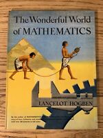 THE WONDERFUL WORLD OF MATHEMATICS Lancelot Hogden 1955 HC 1st 250 Color Picture
