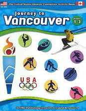 Journey to Vancouver: Grades 1-3 - New Book United States Olympic Committee