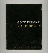 1947 Raymond Loewy GOOD DESIGN IS YOUR BUSINESS Eames RISOM Dreyfuss Exhbt Catlg