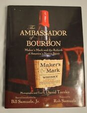 The Ambassador of Bourbon Maker's Mark Book Makers photography author signed