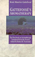 Gattefosse's Aromatherapy: The First Book on Aromatherapy-ExLibrary