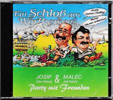 Ein Schloss am Wörthersee - Party mit Freunden- Josip & Malec   NEU&OVP/SEALED!