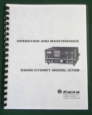 """Swan 270B Instruction Manual: 11"""" x 24"""" Foldout Schematic & Protective Covers!"""