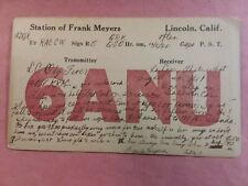 New listing Lincoln, California- Station Of Frank Meyers- 6Anu- 1925- Qsl