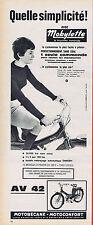 PUBLICITE ADVERTISING 084 1964 MOBYLETTE  la AV 42 quelle simplicité