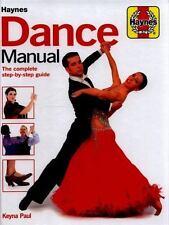 HAYNES DANCE MANUAL - PAUL, KEYNA - NEW HARDCOVER BOOK