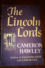 The Lincoln Lords Cameron Hawley vintage 1960 hardback book with dust jacket!