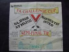 Manchester United v OLDHAM  FA Cup Semi-Final 10/04/1994  Wembley USED TICKET