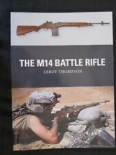 The M14 Battle Rifle 37 by Osprey Publishing - Weapon Series #37
