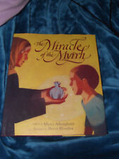 BRAND NEW Hardcover Book The Miracle of the Myrrh by Marci Alborghetti H Blondon