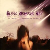 BLEED SOMEONE DAY - the world is falling....CD