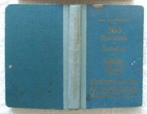 H.-P Pellaprat // 300 Recettes de Cuisine à La Cornue & Pâtisserie 2 Tomes 1945