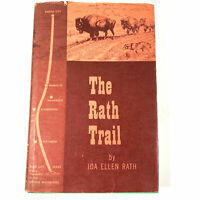 The Rath Trail by Ida Ellen Rath 1961 First Edition/Printing (Hardcover Book)