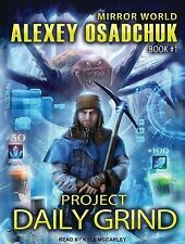 Mirror World: Project Daily Grind 1 by Alexey Osadchuk (2016, MP3 CD,...