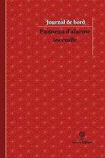 Journal/Carnet de Bord: Panneau d'alarme Incendie Journal de Bord : Registre,...