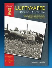 Luftwaffe Crash Archive - Volume 2