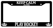 Black License Plate Frame Keep Calm And Play Hockey Auto Accessory Novelty