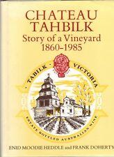 Chateau Tahbilk: Story of a Vineyard 1860-1985 by Enid Moodie Heddle, F. Doherty