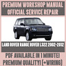 WORKSHOP MANUAL SERVICE & REPAIR for LAND ROVER RANGE ROVER L322 2002-2012