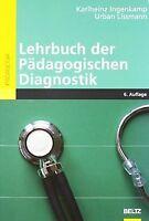 Lehrbuch der Pädagogischen Diagnostik (Beltz Pädagogik) ...   Buch   Zustand gut