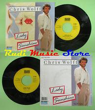 LP 45 7'' CHRIS WOLFF Lady sunshine Nur du austria KOCH AS 145.490  no cd mc dvd
