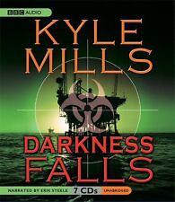Darkness Falls by Kyle Mills (2007, CD, Unabridged)