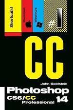 Photoshop CS6/CC Professional 14 (Macintosh/Windows): Buy this book, get a job!
