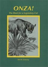 Onza!: The Hunt for a Legendary Cat by Neil B. Carmony (1995, HB) 180214