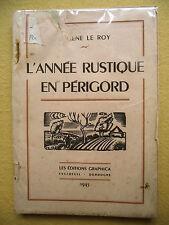EUGÈNE LE ROY L'ANNÉE RUSTIQUE EN PÉRIGORD DORDOGNE GRAPHICA EXCIDEUIL 1945