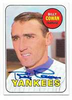 BILLY COWAN 1969 TOPPS AUTOGRAPHED SIGNED # 643 YANKEES
