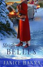 Sleigh Belles by Janice Hanna (2012, Paperback)
