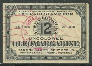 U.S. Revenue Oleo Margarine Uncolored stamp - Series of 1931 - #12 - 8x