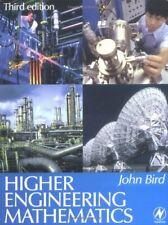 Higher Engineering Mathematics by Bird BSc (Hons)  CEng  CMath  CSci 075064110X