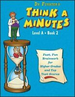 Dr. Funster's Think-A-Minutes, Level B Book 2 Various Authors Paperback Used -