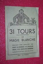 31 TOURS DE MAGIE BLANCHE