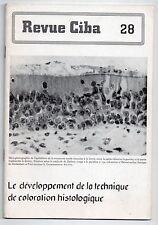 REVUE CIBA N°28 LA TECHNIQUE DE COLORATION HISTOLOGIQUE 1943 MEDECINE HISTOIRE