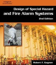 Design of Special Hazard and Fire Alarm Systems, 2nd Edition, Robert M. Gagnon,