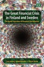 The Great Financial Crisis in Finland and Sweden: The Nordic Experience of Finan