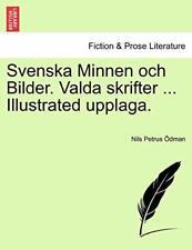 Svenska Minnen och Bilder. Valda skrifter ... I. Odman, Petrus.#