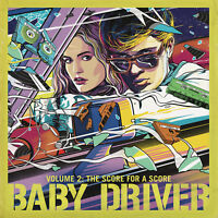 Baby Driver Vol 2 - The Score for a Score  - New Vinyl LP