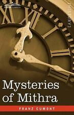 Mysteries Of Mithra: By Franz Cumont