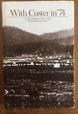 South Dakota - Black Hills Hist. With Custer in '74 - Calhoun Diary - Frost -