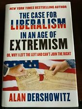 The Case For Liberalism In An Age Of Extremism - Signed