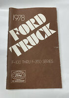 VINTAGE 1978 FORD TRUCK OWNER'S MANUAL / ORIGINAL GUIDE BOOK PICKUP 100-350