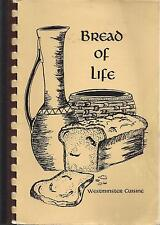 *HOT SPRINGS AR 1985 BREAD OF LIFE COOK BOOK *WESTMINSTER PRESBYTERIAN CHURCH