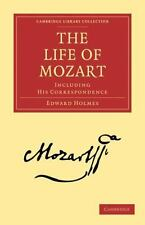 Cambridge Library Collection - Music Ser.: The Life of Mozart : Including his...